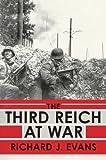 The Third Reich at War (1594202060) by Evans Richard J.
