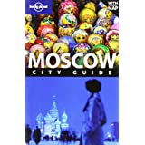Moscow: City Guide (Lonely Planet City Guides)by Mara Vorhees