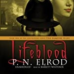 Lifeblood: The Vampire Files, Book 2 (       UNABRIDGED) by P. N. Elrod Narrated by Barrett Whitener