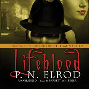 Lifeblood: The Vampire Files, Book 2 | [P. N. Elrod]