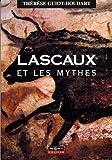 echange, troc Thérèse Guiot-Houdart - Lascaux et les mythes : essai
