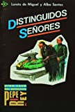 Distinguidos senores. PQL 4 (Spanish Edition) (8477110220) by L. de Miguel