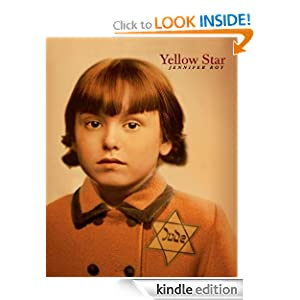 Kindle Book Bargains: Yellow Star, by Jennifer Roy. Publisher: Amazon Children's Publishing; First Edition edition (May 15, 2012)