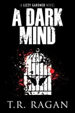 A Dark Mind (The Lizzy Gardner Series #3)