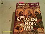 The Saracen:  The Holy War (034535933X) by Shea, Robert