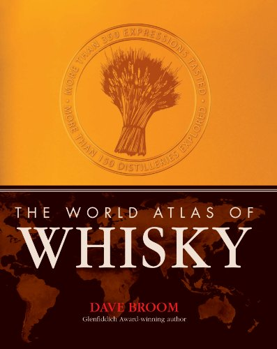 The World Atlas of Whisky: More Than 300 Expressions Tasted