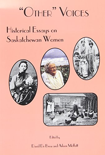 Other voices historical essays on saskatchewan women