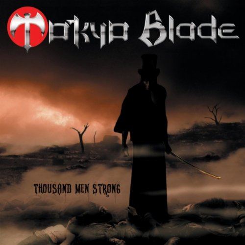 Tokyo Blade - Thousand Men Strong (Jap. Ed.)-2011-MCA int Download