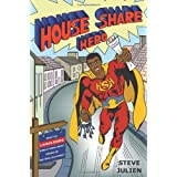 HOUSE SHARE HEROby Steve Julien