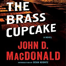 The Brass Cupcake: A Novel Audiobook by John D. MacDonald Narrated by Richard Ferrone