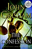 The Confession: A Novel (Random House Large Print)