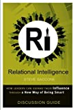 By Steve Saccone Relational Intelligence: Discussion Guide [Paperback]