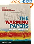 The Warming Papers: The Scientific Fo...