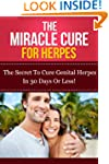 The Miracle Cure For Herpes - The sec...
