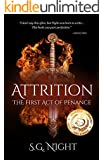 Attrition: The First Act of Penance (Three Acts of Penance Book 1) (English Edition)