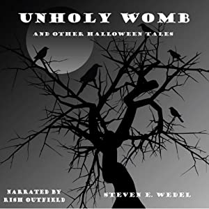 Unholy Womb and Other Halloween Tales Audiobook