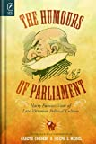 The Humours of Parliament: Harry Furnisss View of Late-Victorian Political Culture (Studies in Comics and Cartoons)