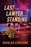 Last Lawyer Standing (Kevin Corvelli Mystery Series)