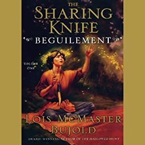 The Sharing Knife, Volume 1: Beguilement | [Lois McMaster Bujold]