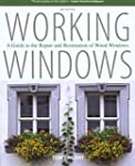 Working Windows: A Guide To The Repai...