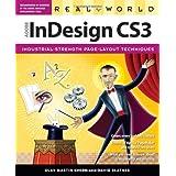 Real World Adobe InDesign CS3 ~ David Blatner