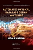 Automated Physical Database Design and Tuning ebook download