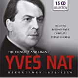 Yves Nat: The French Piano Legend - Recordings 1929-1956