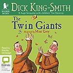 The Twin Giants | Dick King-Smith