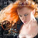 Cataylst: Vampire Apocalypse, Volume 2 Audiobook by H. M. Ward Narrated by B. J. Harrison
