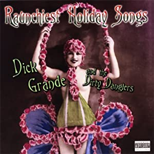 Raunchiest Holiday Songs Performance