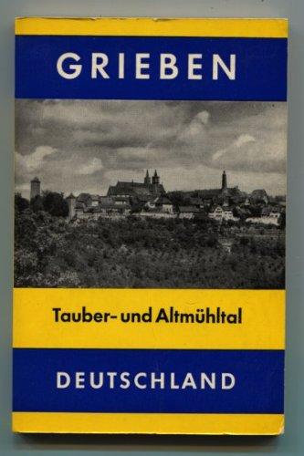 Grieben - Reiseführer - Tauber- und Altmühltal