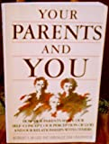 Your Parents and You (0945276133) by McGee, Robert S.