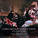 Lord Arthur Savile's Crime & Other Stories (       UNABRIDGED) by Oscar Wilde Narrated by Derek Jacobi