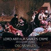 Lord Arthur Savile's Crime & Other Stories | [Oscar Wilde]