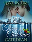 Three for Christmas - A Love in Time...