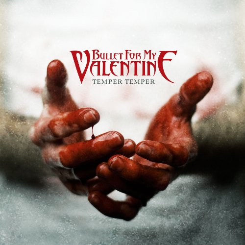 Bullet for My Valentine - Temper Temper (Deluxe Version) - Zortam Music