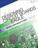 img - for Designing Circuit Boards with EAGLE: Make High-Quality PCBs at Low Cost book / textbook / text book