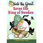 Nate the Great Saves the King of Sweden (       UNABRIDGED) by Marjorie Weinman Sharmat Narrated by John Lavelle