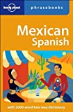 Mexican Spanish: Lonely Planet Phrasebook