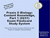 Praxis II Biology: Content Knowledge, Part 1 (0231) Exam Flashcard Study System: Praxis II Test Practice Questions & Review for the Praxis II: Subject Assessments