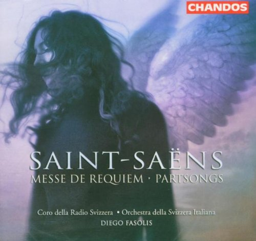 Saint-Saëns: Messe de Requiem; Partsongs