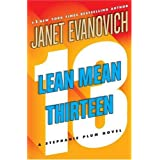 Lean Mean Thirteen: A Stephanie Plum Novel ~ Janet Evanovich