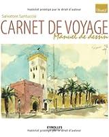 Carnet de voyage : Manuel de l'artiste