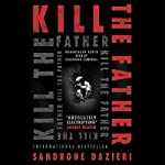 Kill the Father | Sandrone Dazieri
