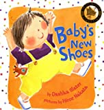 img - for Baby's New Shoes by Dashka Slater (2006-07-03) book / textbook / text book