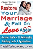 Marriage Help: Restore Your Marriage & Fall in Love Again