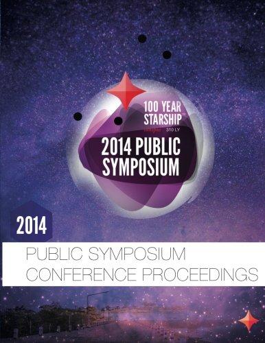 100 Year Starship 2014 Public Symposium Conference Proceedings