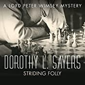 Striding Folly: Lord Peter Wimsey, Book 15 | Dorothy L Sayers