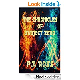 The Chronicles of Subject Zero (Wrong Place, Wrong Time #1 to #4)