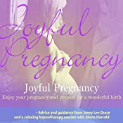 Joyful Pregnancy | [Janey Lee Grace, Glenn Harrold]